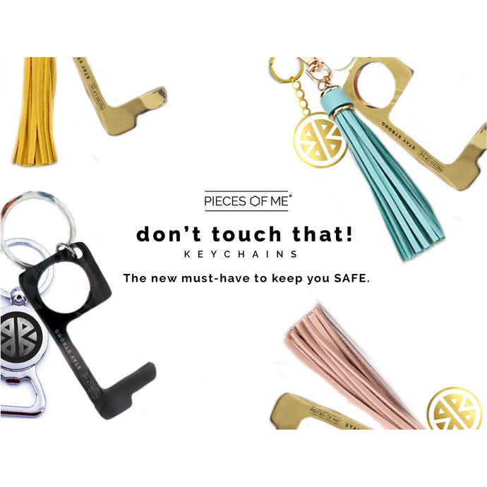 Don't Touch That Keychain - Multiple Options