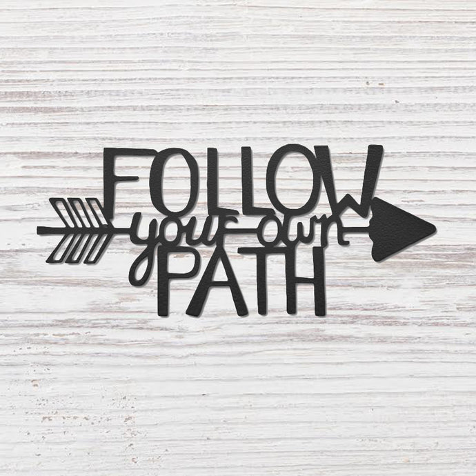 Follow your own path magnet