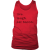 Live Laugh Bacon Mens Tank