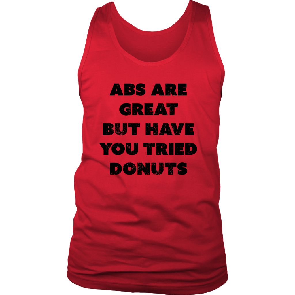 Abs Are Great Mens Tank