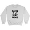 Bacon Is My Spirit Animal Crewneck Sweatshirt