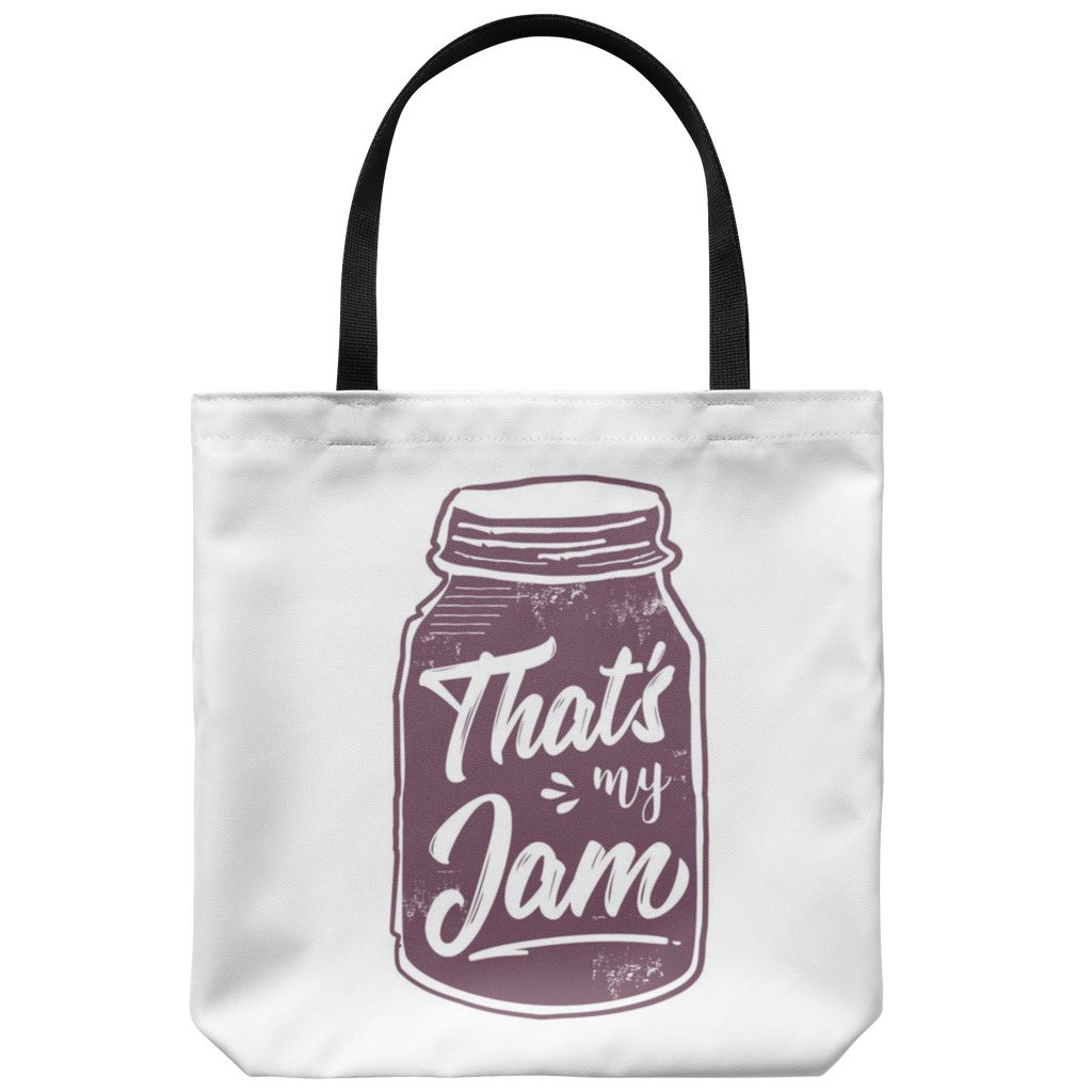 That's My Jam Tote Bag