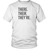 There Their They're Unisex T-Shirt