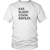 Eat Sleep Cook Repeat Unisex T-Shirt