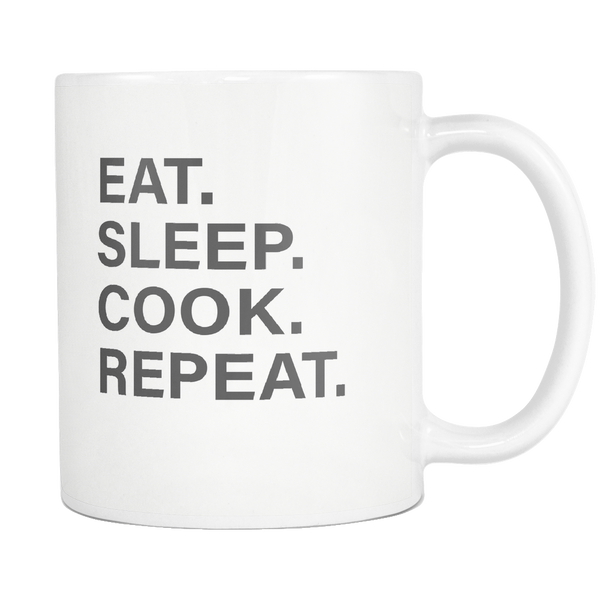 Eat Sleep Cook Repeat Mug