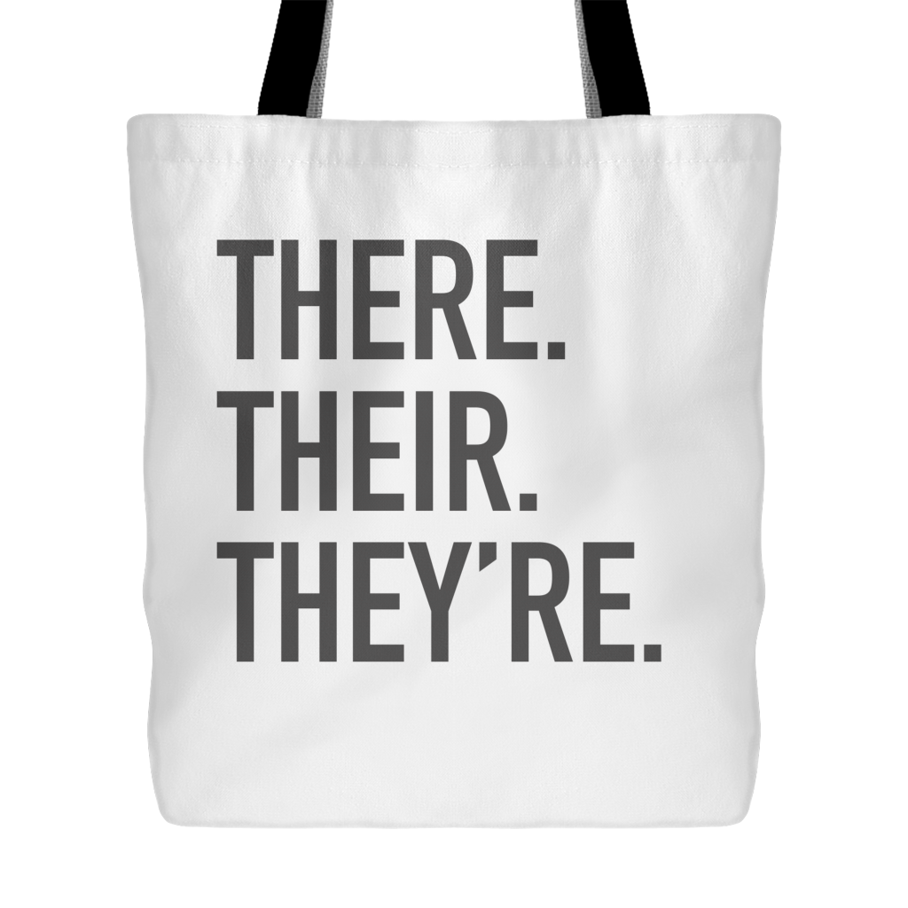 There Their They're Tote Bag