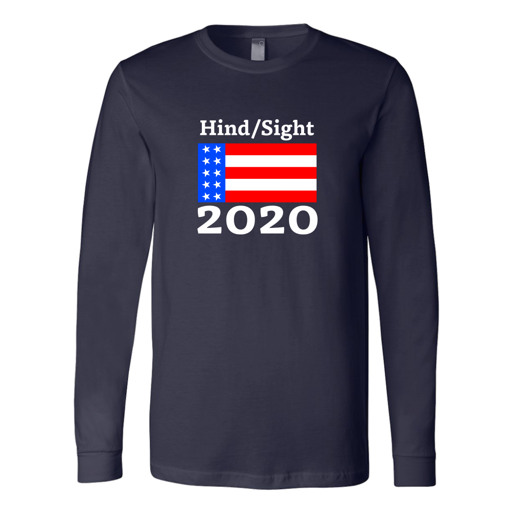 Hindsight 2020 Long Sleeve T-Shirt