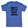 Donuts Are My Spirit Animal Mens T-Shirt