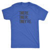 There Their They're Mens T-Shirt