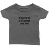 Poison Your Food Infant T-Shirt
