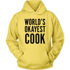 Okayest Cook Hooded Sweatshirt