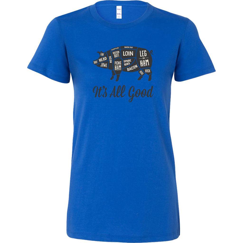 It's All Good Ladies Fitted T-Shirt