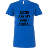 Tacos Are My Spirit Animal Ladies Fitted T-Shirt