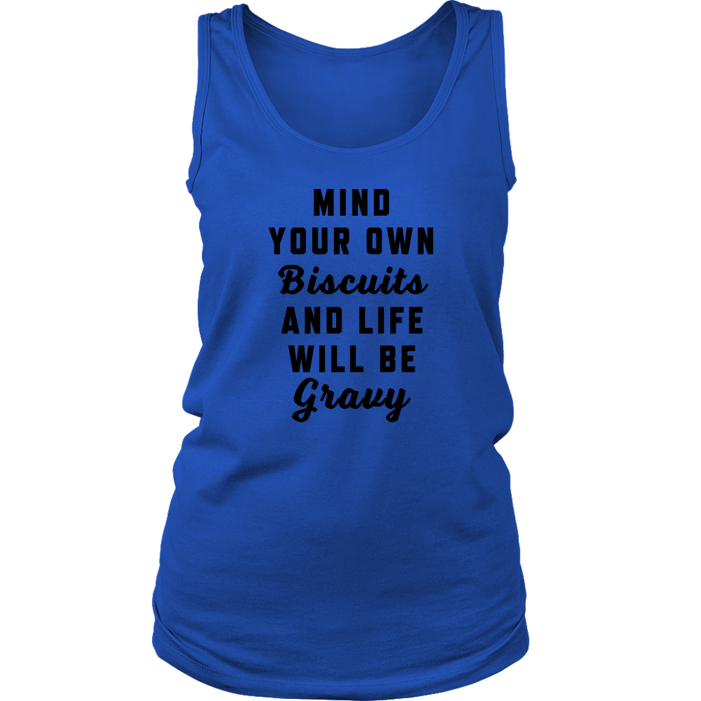 Mind Your Own Biscuits Ladies Tank