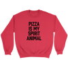 Pizza Is My Spirit Animal Crewneck Sweatshirt
