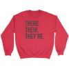 There Their They're Crewneck Sweatshirt