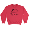T is for Taco Crewneck Sweatshirt