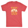 Quesa Deal With It Mens T-Shirt
