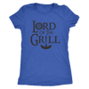 Lord Of The Grill Ladies T-Shirt