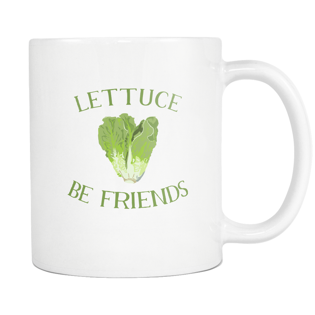 Lettuce Be Friends Mug