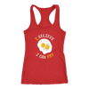 I Believe I Can Fry Ladies Racerback Tank