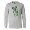 Oh Kale No Long Sleeve T-Shirt