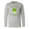 Lettuce Be Friends Long Sleeve T-Shirt