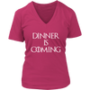 Dinner is Coming V-Neck T-Shirt
