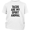 Tacos Are My Spirit Animal Youth T-Shirt