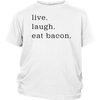 Live Laugh Bacon Youth T-Shirt