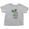 Oh Kale No Toddler T-Shirt