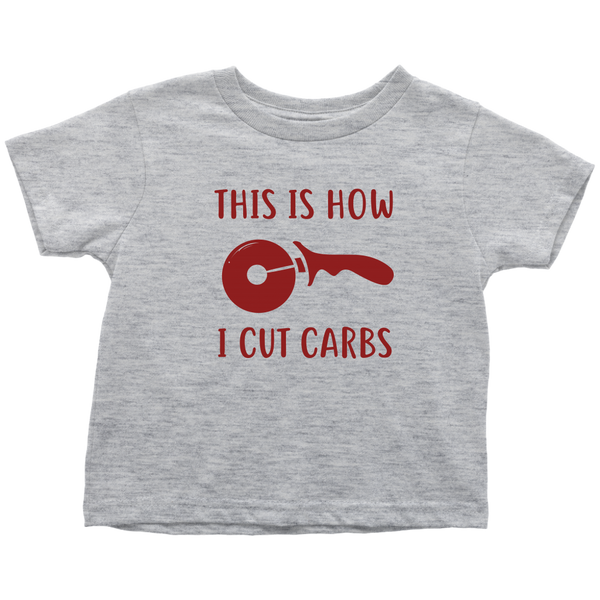 How I Cut Carbs Toddler T-Shirt