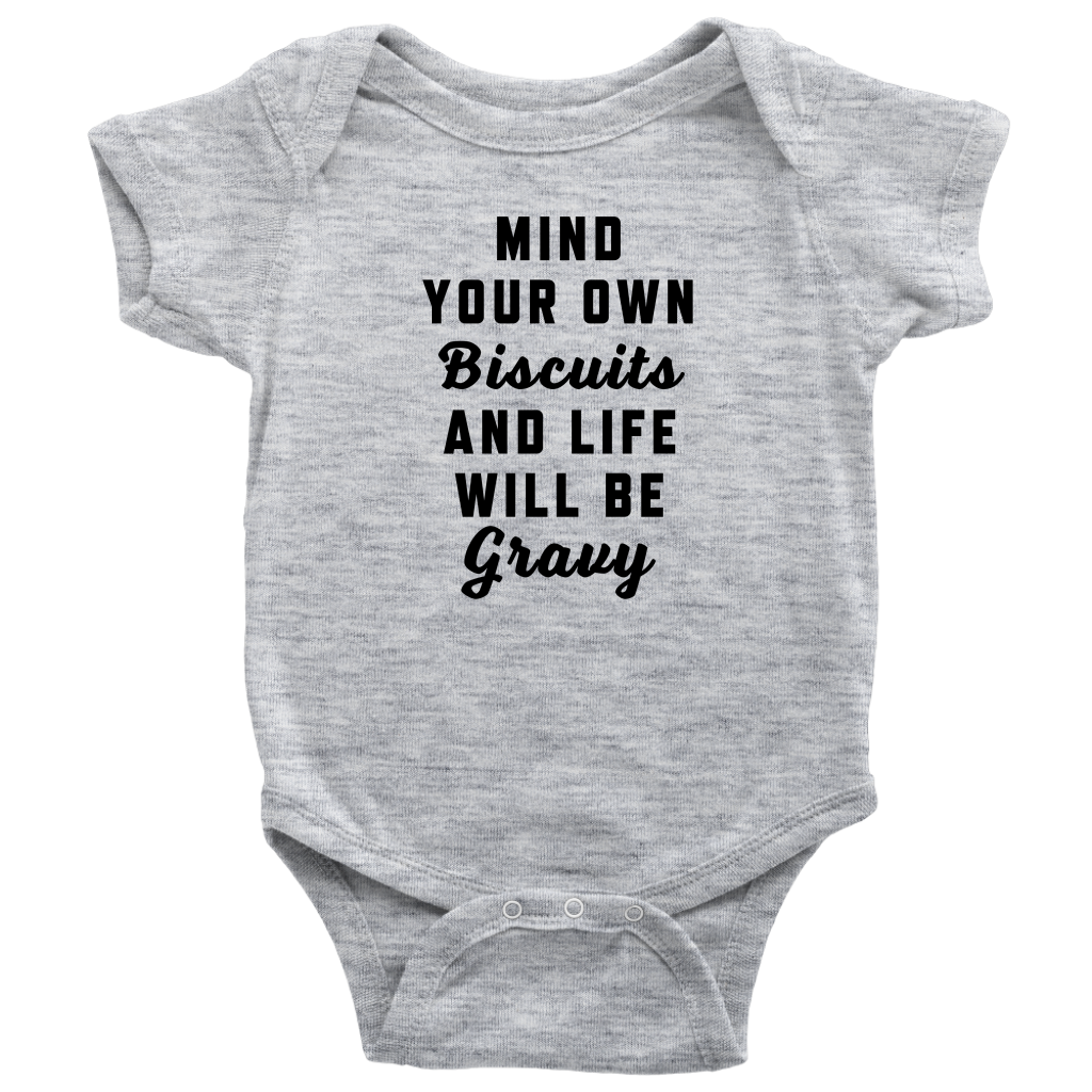 Mind Your Own Biscuits Onesie