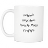 Despite Negative French Press Covfefe Mug