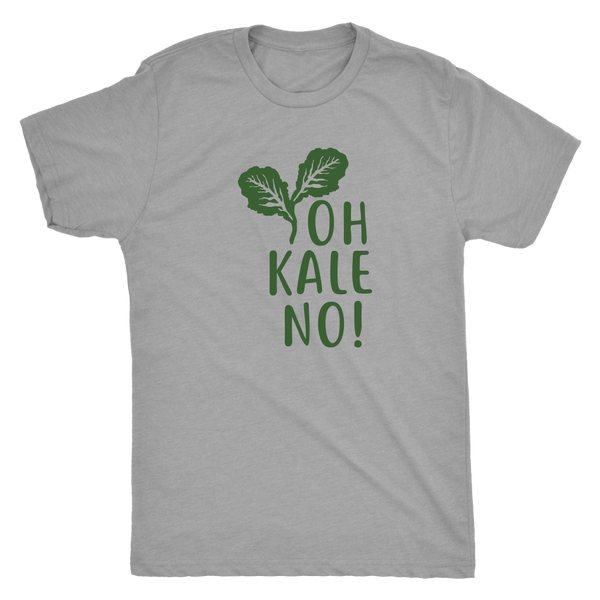 Oh Kale No Mens T-Shirt