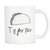 T is for Taco Mug
