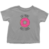 Eat More Hole Foods Toddler T-Shirt