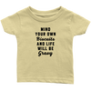 Mind Your Own Biscuits Infant T-Shirt