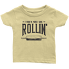 They See Me Rollin' Infant T-Shirt