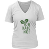 Oh Kale No Ladies V-Neck T-Shirt