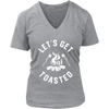 Get Toasted Ladies V-Neck T-Shirt