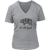 It's All Good Ladies V-Neck T-Shirt