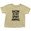 Bacon Is My Spirit Animal Toddler T-Shirt