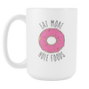 Eat More Hole Foods Grande Mug