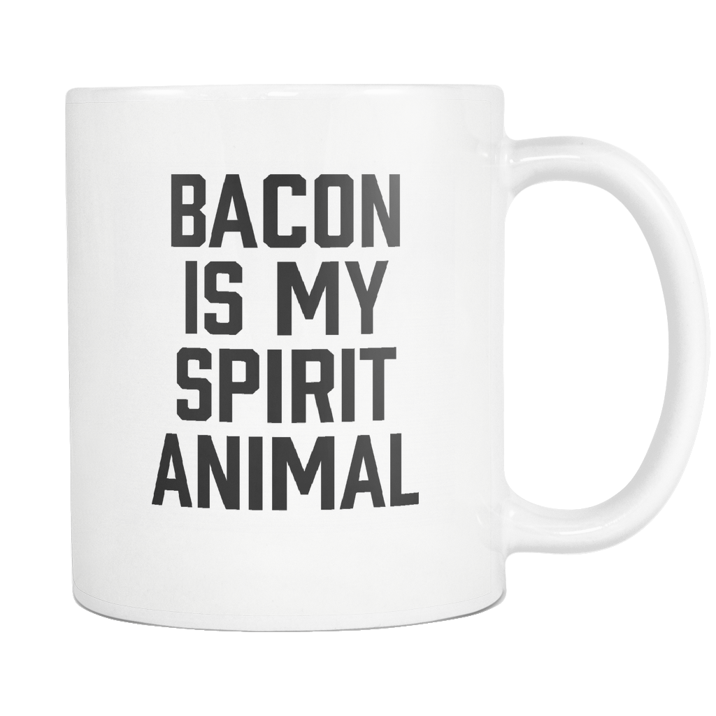 Bacon Is My Spirit Animal Mug