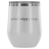 Adult Sippy Cup Wine Tumbler