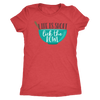 Lick the Bowl Ladies T-Shirt