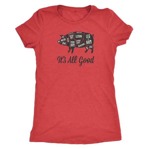 It's All Good Womens T-Shirt