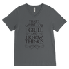 I Grill and I Know Things Mens V-Neck T-Shirt