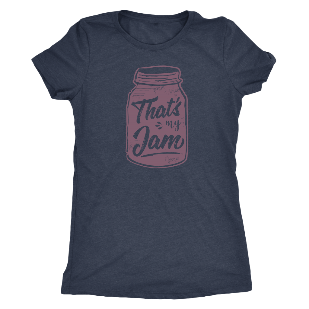 That's My Jam Ladies T-Shirt